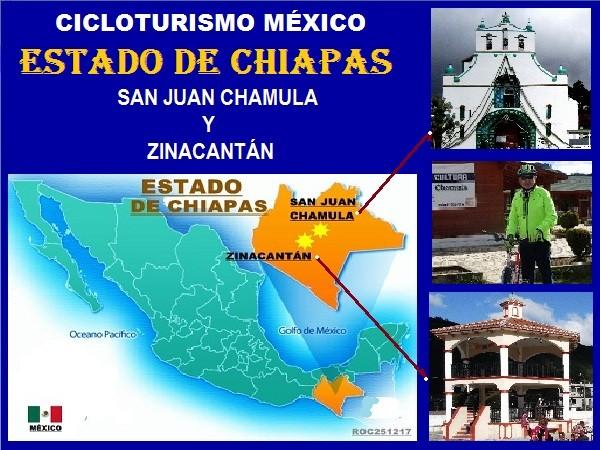 Localización geográfica de San Juan Chamula y Zinacantán, Estado de Chiapas. Cicloturismo México 2017