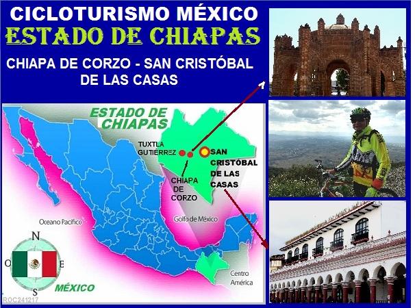 Cicloturismo México, estado de Chiapas. Chapa de Corzo y San Cristóbal de las Casas 2017