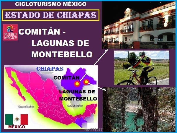 Ubicación geofráfica de Comitán y Lagunas de Motebello, estado de Chiapas. Cicloturismo México