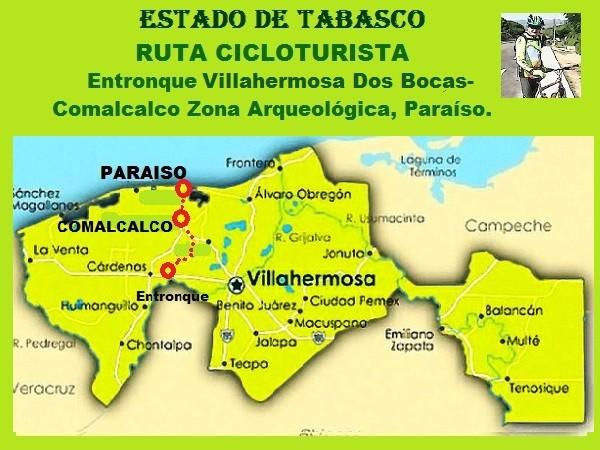 Ruta cicloturista: entronque Villahermosa-Reforma Dos Bocas-Comalcalco-Paraiso, Estado de Tabasco, 2018