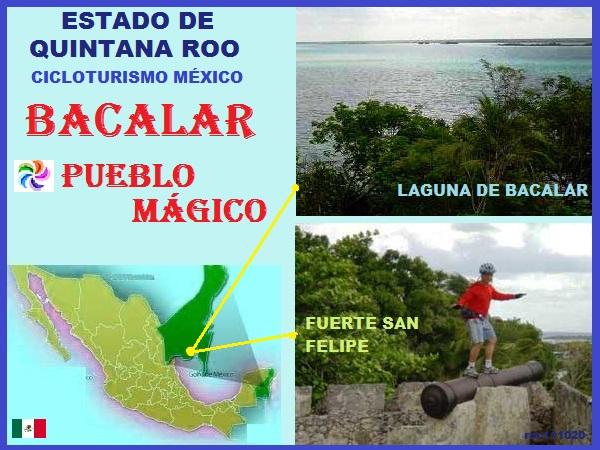 Mapa de ubicación de Quintana Roo y Bacalar Pueblo Mágico en bicicleta