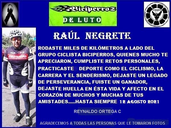 Biciperros de luto por el desceso de Raúl Negrete ''El Pollo'' 1970-2021, con fecha 12 agosto 202, en la Cd, de México