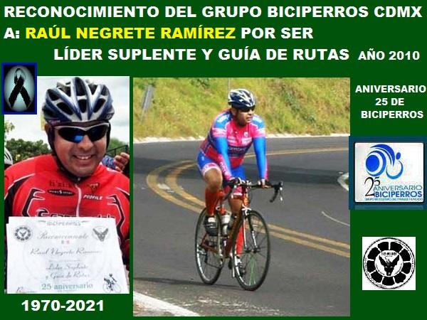 Reconocimiento del Grupo Biciperros a Raúl Negrete Ramírez como Líder Suplente y Guía de Rutas, año 2010 en el aniversario de 25 años del Grupo