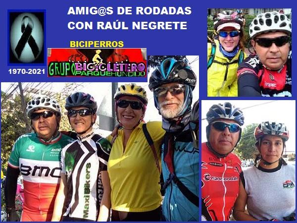 Amigos y amigas ciclistas de Raúl Negrete (1970-2021), grupo Biciperros