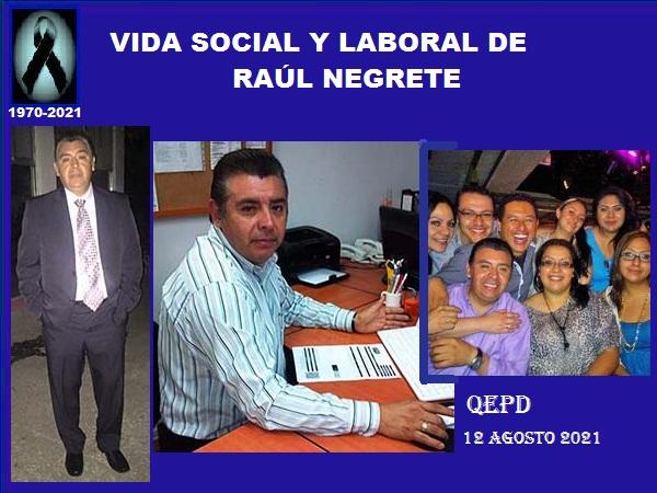 Vida social y laboral de Raúl Negrete (1970-2021), ciclista, corredor y senderista QEPD