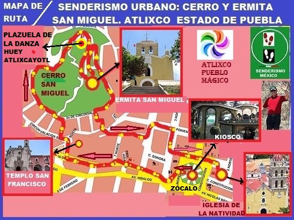 Mapa de ruta del camino desde el centro de Atlixco al Cerro y Ermita de San Miguel, Estado de Puebla, México