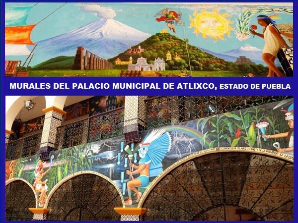 Murales del interior del Palacio Municipal de Atlixco Pueblo Mágico, Estado de Puebla. Senderismo México.